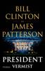 Bill Clinton & James Patterson - President vermist kunstwerk
