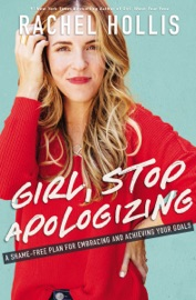 Girl, Stop Apologizing PDF Download