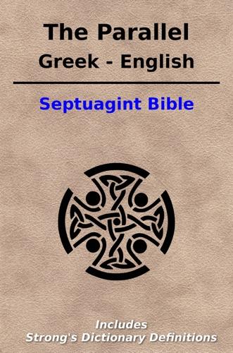 King James - The Parallel Greek / English Septuagint Bible