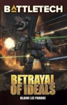 BattleTech Betrayal Of Ideals
