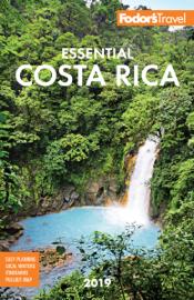 Fodor's Essential Costa Rica 2019 book