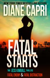 Fatal Starts - Diane Capri book summary