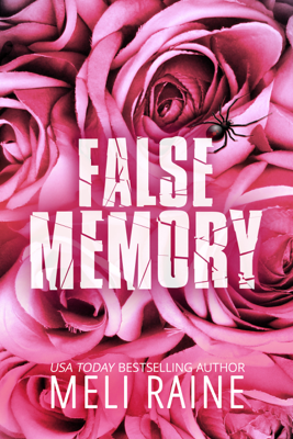 Meli Raine - False Memory book