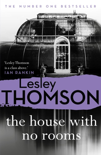 Lesley Thomson - The House With No Rooms