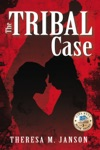 The Tribal Case