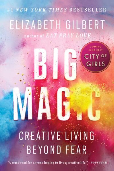 Big Magic - Elizabeth Gilbert book cover