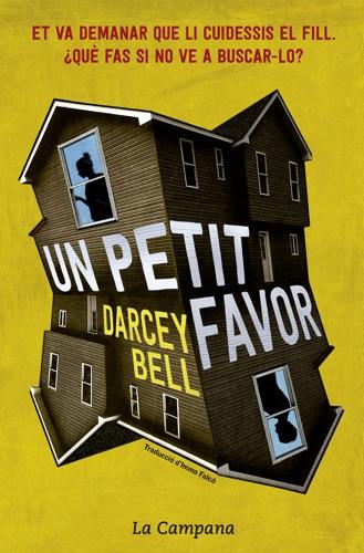 Darcey Bell - Un petit favor