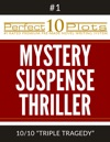 Perfect 10 Mystery  Suspense  Thriller Plots 1-10 TRIPLE TRAGEDY