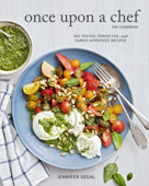 Once Upon a Chef, the Cookbook