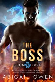 The Boss - Abigail Owen book summary