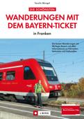 Wanderungen mit dem Bayern-Ticket