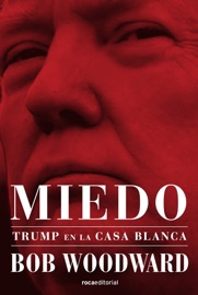 Miedo. Trump en la Casa Blanca PDF Download