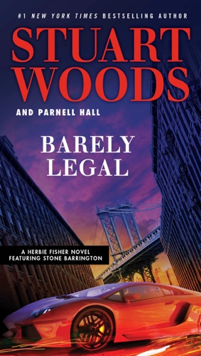 Stuart Woods & Parnell Hall - Barely Legal