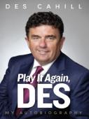 Play It Again, Des