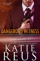 Katie Reus - Dangerous Witness artwork