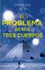 Cixin Liu - El problema de los tres cuerpos (Trilogía de los Tres Cuerpos 1) portada