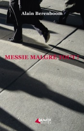 Download and Read Online Messie malgré tout !