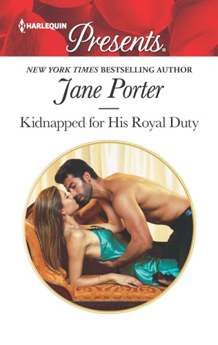 Jane Porter - Kidnapped for His Royal Duty