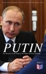 PUTIN The History Of The Reign  The Shape-Shifting Strategy