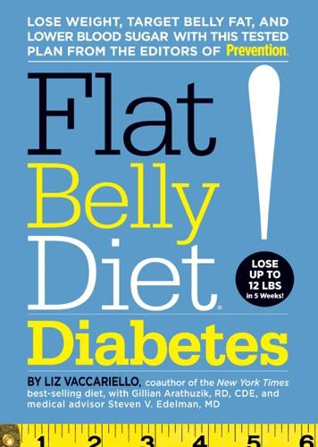 Liz Vaccariello, Gillian Arathuzik & Steven V. Edelman - Flat Belly Diet! Diabetes