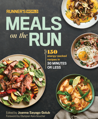 Joanna Sayago Golub - Runner's World Meals on the Run book