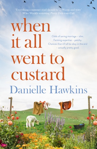Danielle Hawkins - When It All Went to Custard