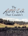The Little Elk That Couldnt
