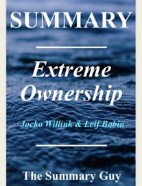 EXTREME OWNERSHIP: BY JOCKO WILLINK AND LEIF BABIN