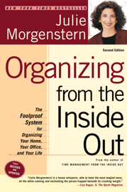 Organizing from the Inside Out, Second Edition book