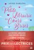 Annie Darling - La petite librairie des cœurs brisés illustration