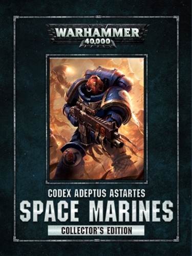 Games Workshop - Codex: Space Marines Collector's Edition