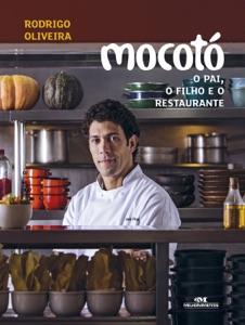 Mocotó – O Pai, o Filho e o Restaurante Book Cover