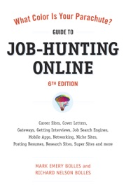 What Color Is Your Parachute Guide To Job Hunting Online Sixth Edition
