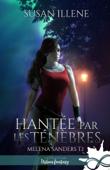 Download and Read Online Hantée par les Ténèbres