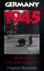 Germany 1945 - Dagmar Barnouw