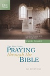 The One Year Praying Through The Bible