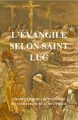 L'Evangile selon saint Luc
