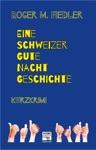 Eine Schweizer Gute-Nacht-Geschichte