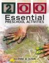 200 Essential Preschool Activities