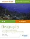 OCR ASA Level Geography Student Guide 4 Investigative Geography Geographical And Fieldwork Skills
