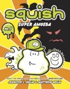 Squish 1 Super Amoeba