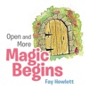 Open And More Magic Begins