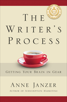 The Writer's Process: Getting Your Brain in Gear - Anne Janzer book