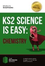 KS2 Science Is Easy: Chemistry