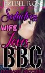Seductress Wife Loves BBC
