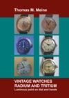 Vintage Watches - Radium And Tritium