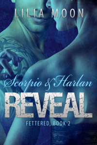 REVEAL - Scorpio & Harlan Summary