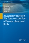 21st Century Maritime Silk Road Construction Of Remote Islands And Reefs