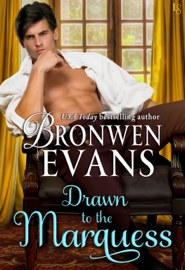Drawn to the Marquess - Bronwen Evans book summary