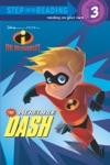 The Incredible Dash DisneyPixar The Incredibles